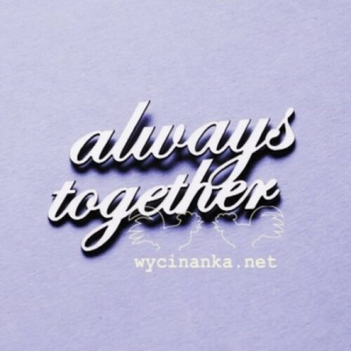 Always together chipboard